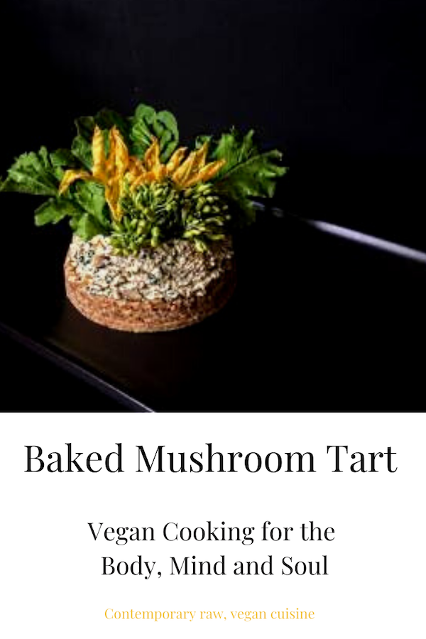 Learn to cook a baked mushroom tart with Chef Prish