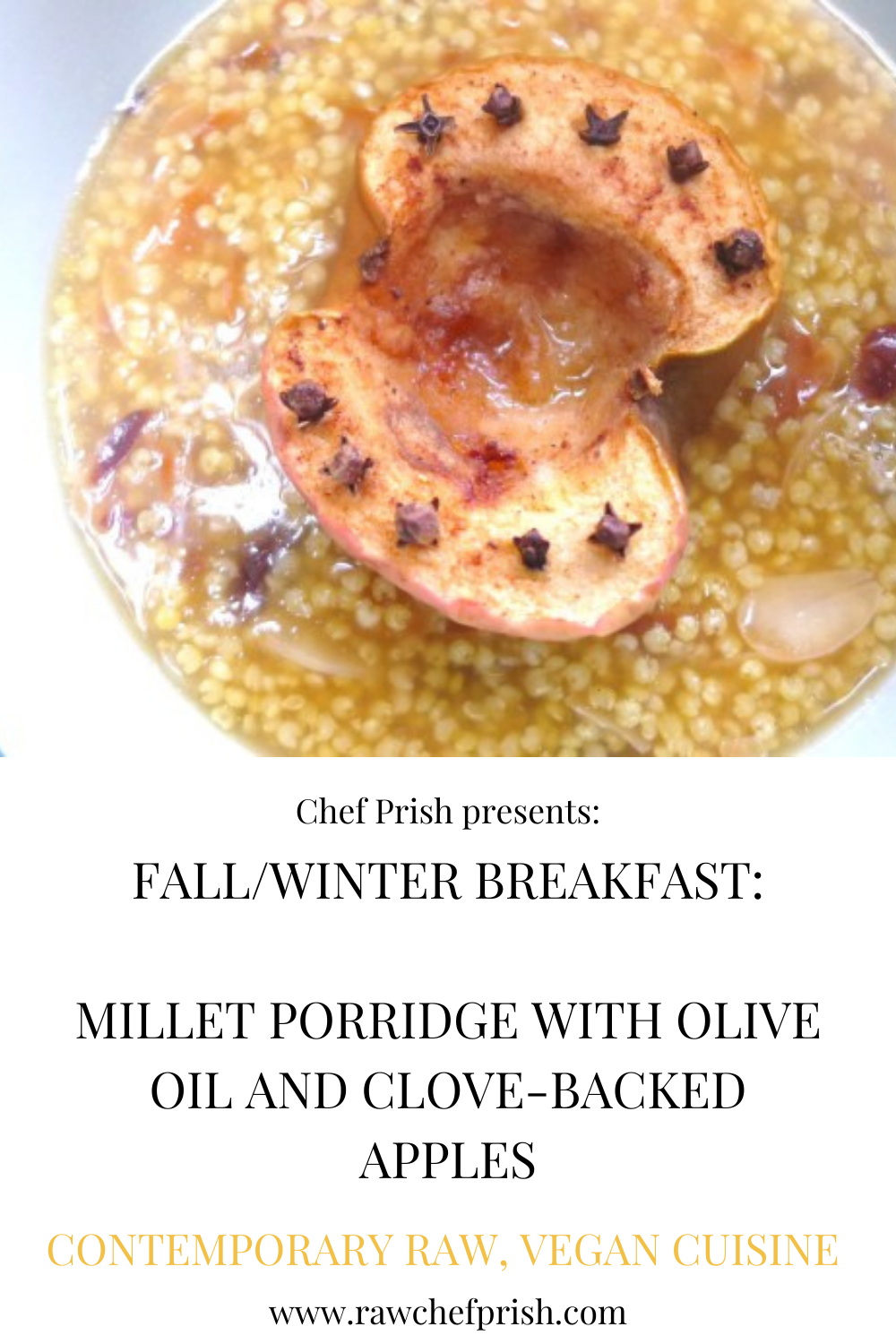 Millet Porridge with Olive Oil and Clove-Backed Apples
